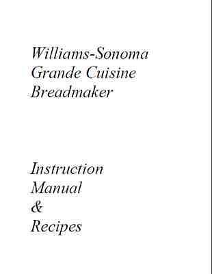 williams sonoma bread machine model ws0797 manual